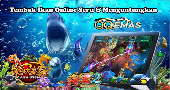 Tembak Ikan Online Seru & Menguntungkan